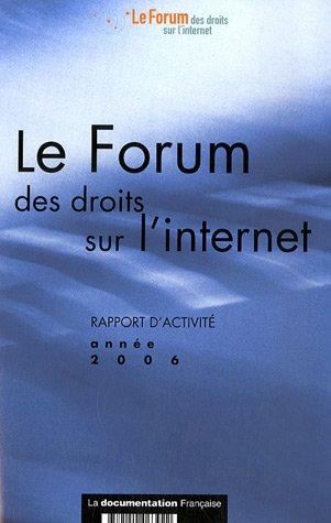 9782110063922: Le Forum des droits sur l'internet : Rapport d'activité, Année 2006