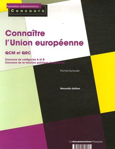 CONNAÎTRE L UNION EUROPEENNE.: DUMOULIN, Michel.