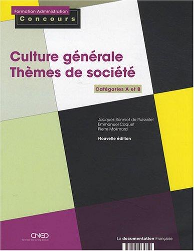 9782110065759: Culture générale - Thèmes de socièté : Catégories A et B