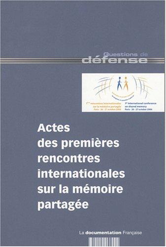 9782110066244: Actes des premières rencontres internationales sur la mémoire partagée