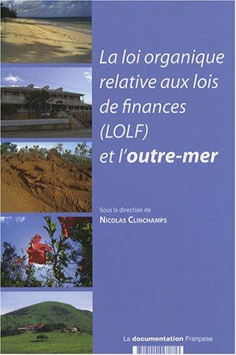 9782110067876: La loi organique relative aux lois de finances (LOLF) et l'outre-mer