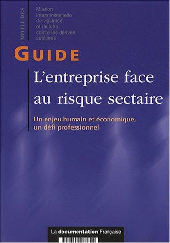 L'entreprise face au risque sectaire : Un enjeu humain et économique, un défi ...