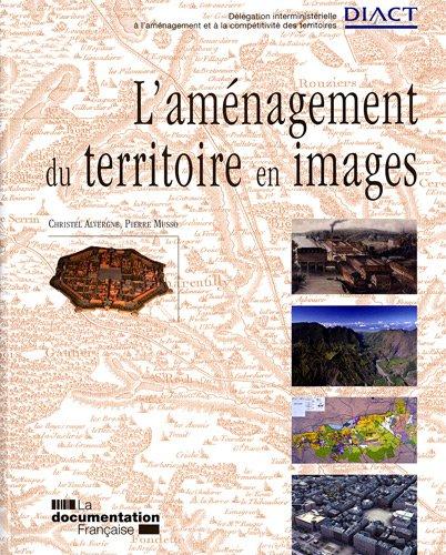 L'amenagement du territoire en images (French Edition): Christel Alvergne