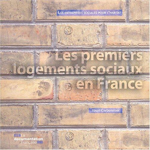 9782110071750: Les premiers logements sociaux en France (French Edition)