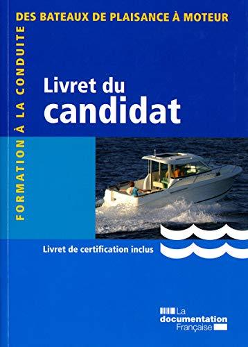 9782110072740: Formation à la conduite des bateaux de plaisance à moteur : Livret du candidat