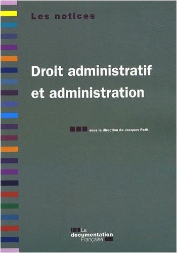 9782110073242: Droit administratif et administration. 4e édition revue et augmentée