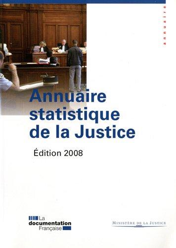 annuaire statistique de la justice 2008: Alain Marais