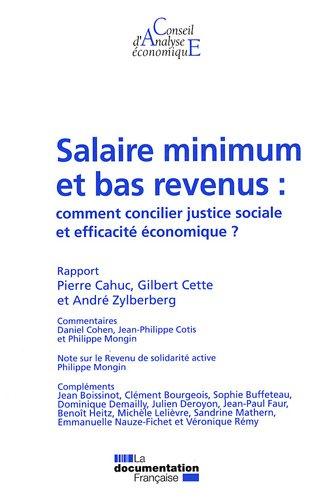 SALAIRE MINIMUM ET BAS REVENUS: CAHUC CETTE ZYLBERBE