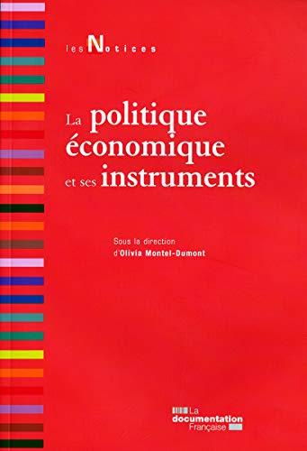 9782110082077: La politique économique et ses instruments (Les notices)