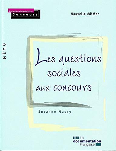 Les questions sociales aux concours (Mémo Formation administration concours) - Suzanne Maury