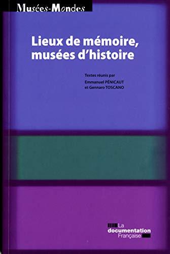 9782110084897: Lieux de mémoire, musees d'histoire [actes du colloque, 18-19 juin 2009]