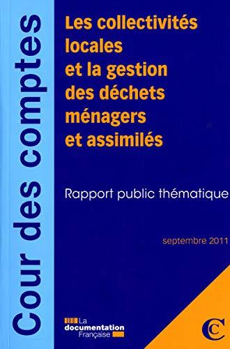 9782110087966: Les collectivités locales et la gestion des déchets ménagers et assimilés - Septembre 2011
