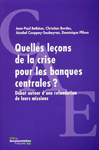 9782110088765: Quelles le�ons de la crise pour les banques centrales ? D�bat autour d'une refondation de leurs missions (poche CAE)