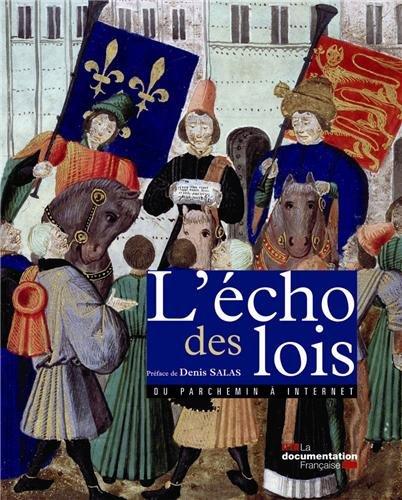 L'écho des lois: Denis Salas, Stéphane Cottin, Sylvie Humbert
