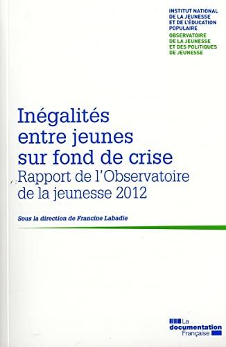 Inégalités entre jeunes sur fond de crise : Rapport de l'Observatoire de la ...