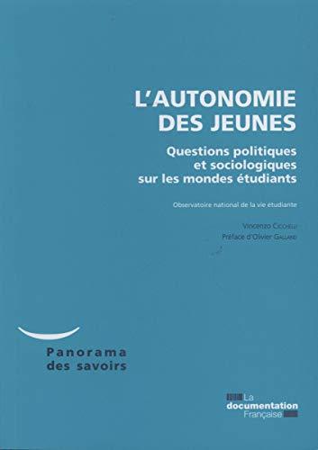 9782110092106: L'autonomie des jeunes - Questions politiques et sociologiques sur les mondes �tudiants