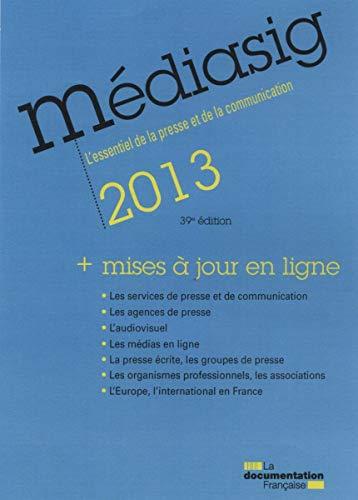 9782110092144: Mediasig 2013 : L'essentiel de la presse et de la communication