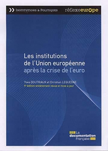 9782110092700: Les institutions de l'Union européenne après la crise de l'euro