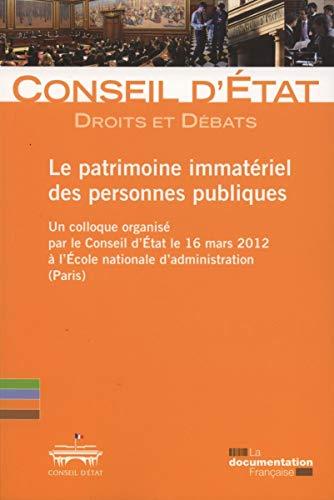 9782110092809: Le patrimoine immatériel des personnes publiques - Droits et débats n° 6