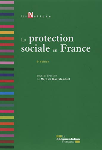 La protection sociale - 6e édition: Marc de Montalembert