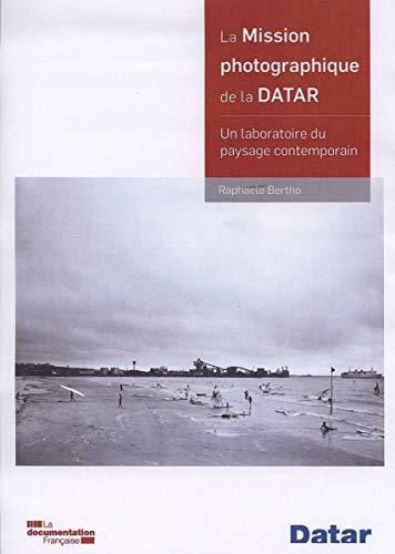 9782110094018: La mission photographique de la Datar : Un laboratoire du paysage contemporain