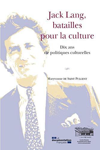 9782110094087: Jack lang, batailles pour la culture. Dix ans de politiques culturelles