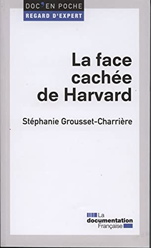 9782110094384: La face cach�e de Harvard (2e �dition)
