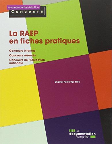 9782110094629: La RAEP en fiches pratiques - Concours internes - Concours réservés - Concours de l'Education nationale
