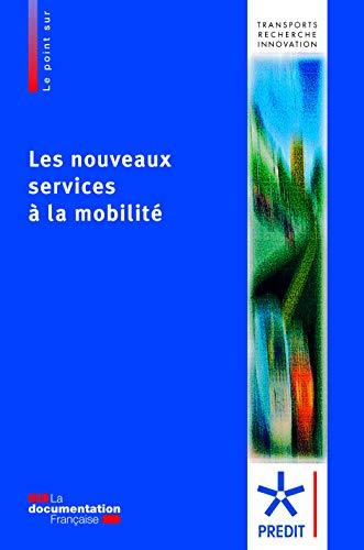 9782110095121: Les nouveaux services � la mobilit�