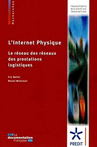 9782110095138: L'Internet physique : Le réseau des réseaux des prestations logistiques