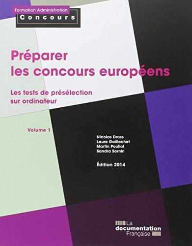 9782110095657: Pr�parer les concours europ�ens : Volume 1, Les tests de pr�s�lection sur ordinateur (Formation Administration Concours)