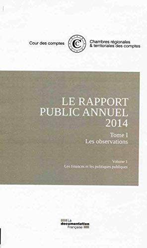 Rapport public annuel de la Cour des comptes - Cinq volumes - 2014