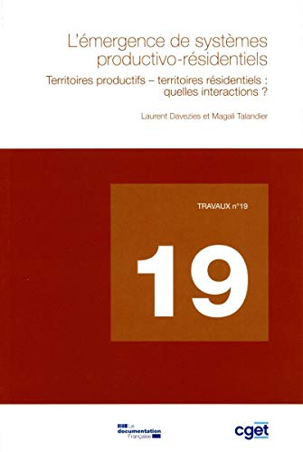 L'EMERGENCE DE SYSTEMES PRODUCTIVO-RESI: DAVEZIES / TALANDIER