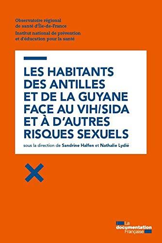 9782110097354: VIH/sida et risques sexuels aux Antilles et en Guyane - Comportements, attitudes, croyances et comportements
