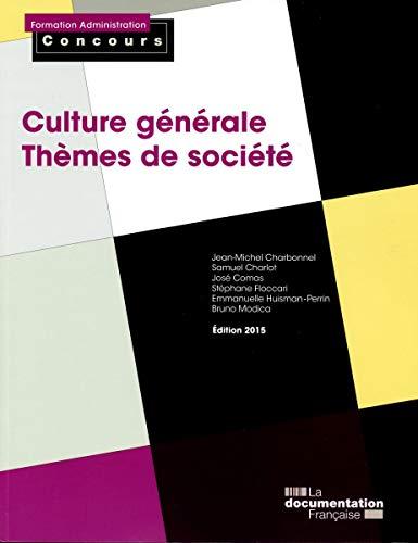 9782110097538: Culture générale : Thèmes de société, Catégories A et B