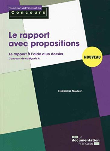 9782110097903: Le rapport avec propositions - Le rapport à l'aide d'un dossier - concours de catégorie A