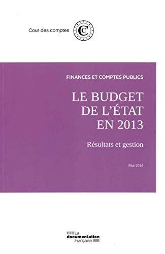 9782110097972: Le budget de l'Etat en 2013. Résultats et gestion - mai 2014