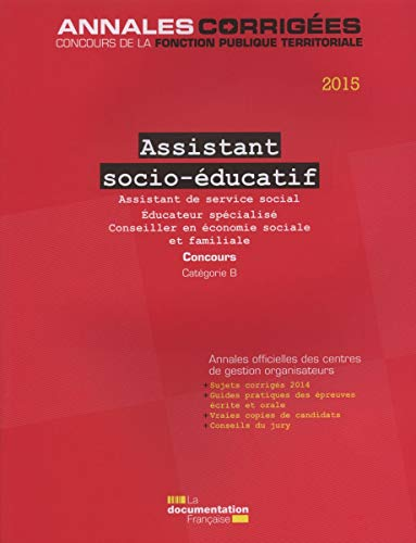9782110098498: Assistant socio-éducatif 2015 - Concours sur titres. Catégorie B