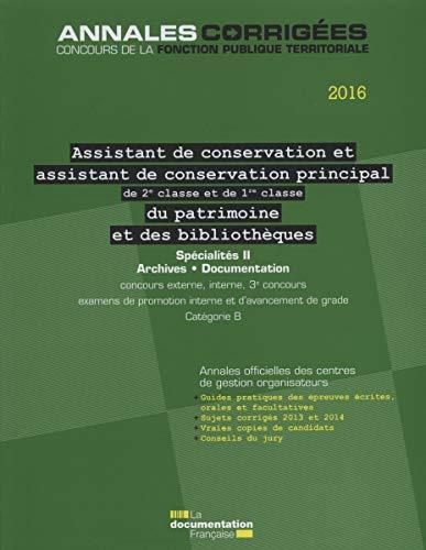 Assistant, Assistant de conservation principal : 1e et 2e classe du patrimoine et des biblioth&...