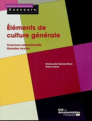 9782110098924: Éléments de culture générale - Concours administratifs - Grandes écoles - Édition 2015