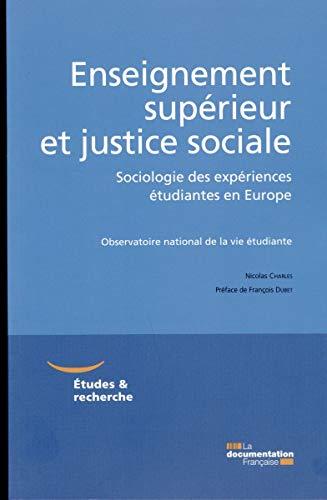 Enseignement supérieur et justice sociale - Une étude comparée en Angleterre, ...