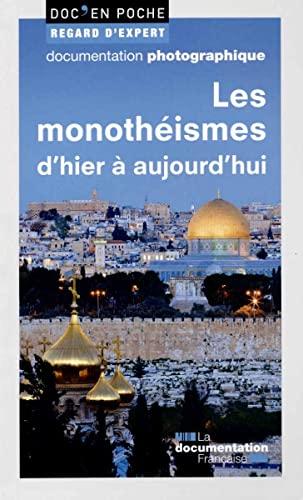 Les monothéismes d'hier à aujourd'hui: Régine Azria; Pascal