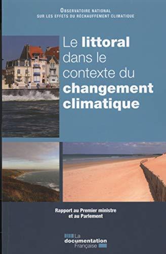 9782110100375: Le littoral dans le contexte du changement climatique - Rapport annuel - Rapport au Premier ministre et au Parlement