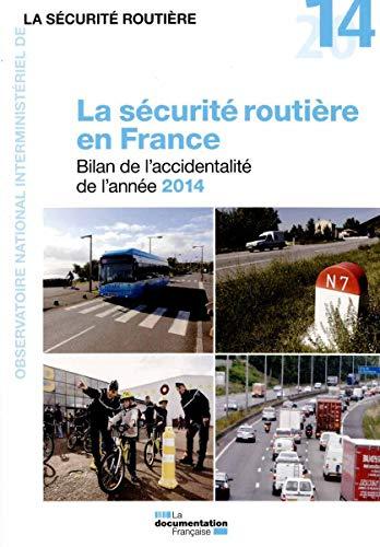 9782110100627: La sécurité routière en France - Bilan de l'accidentalité 2014