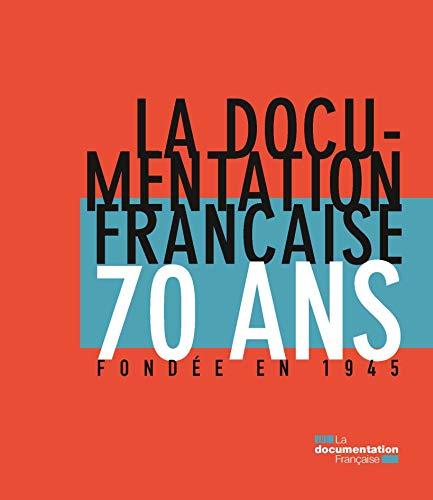 9782110100955: La Documentation française: 70 ans