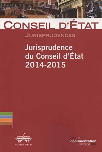 9782110101693: Jurisprudence du Conseil d'Etat 2014-2015