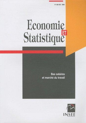 Economie et statistique, N° 429-430/2009 : Bas salaires et marché du travail: INSEE...
