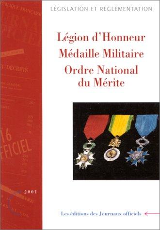9782110731395: Légion d'honneur, médaille militaire, ordre national du mérite: Textes réglementaires