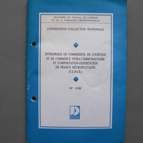 9782110735997: Convention collective nationale, Entreprises de commission, de courtage et de commerce intra-communautaire et d'importation-exportation
