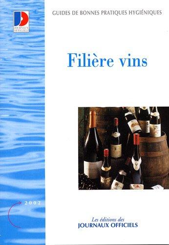 9782110753199: Filière vins : Guide de bonne pratiques d'hygiène